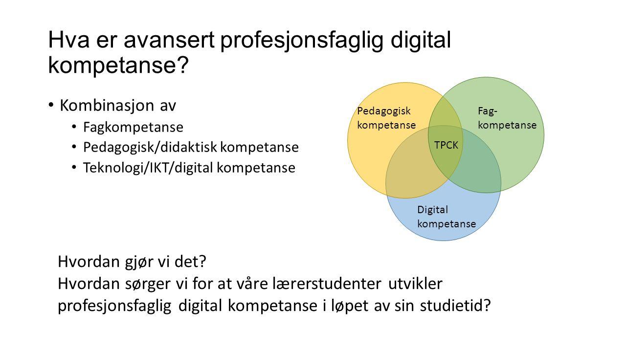 Hva er avansert profesjonsfaglig digital kompetanse.