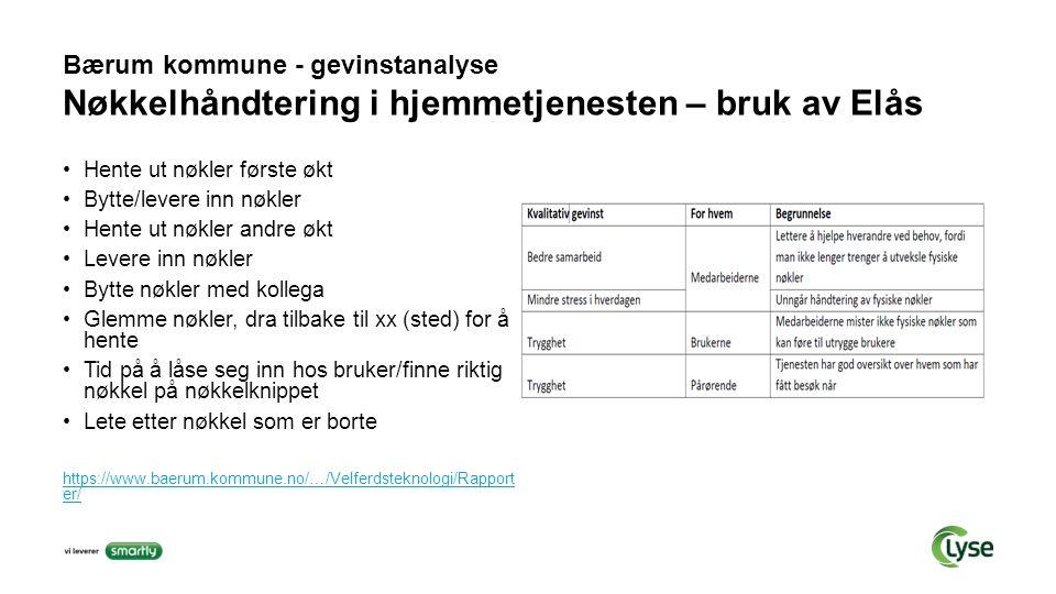 Bærum kommune - gevinstanalyse Nøkkelhåndtering i hjemmetjenesten – bruk av Elås Hente ut nøkler første økt Bytte/levere inn nøkler Hente ut nøkler an