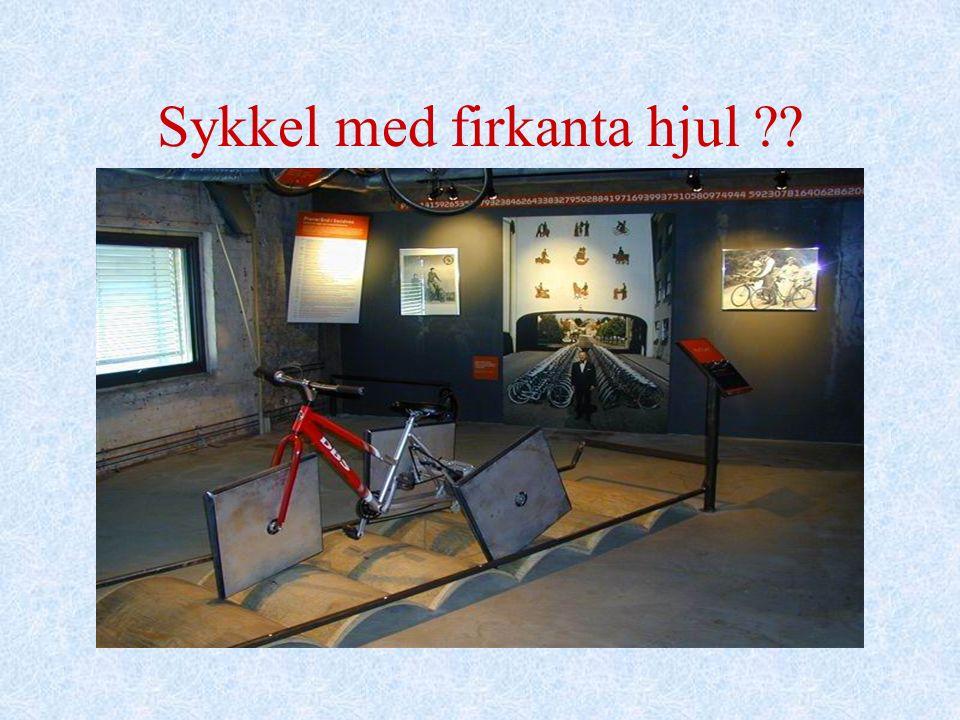 Sykkel med firkanta hjul ??