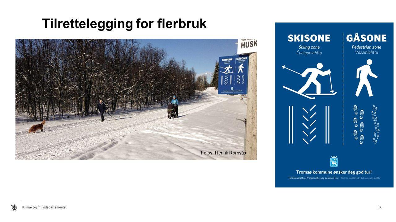 Klima- og miljødepartementet Norsk mal: Tabell Tilrettelegging for flerbruk 16 Fotos: Henrik Romsås