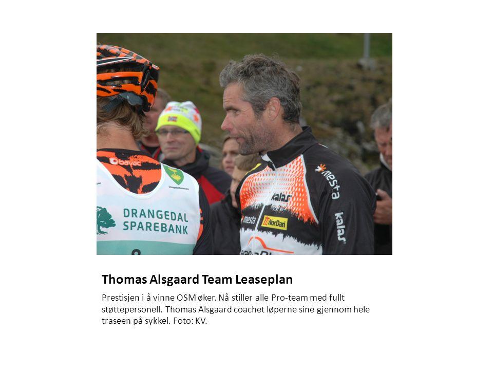 Thomas Alsgaard Team Leaseplan Prestisjen i å vinne OSM øker.