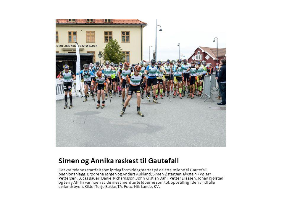Simen og Annika raskest til Gautefall Det var tidenes startfelt som lørdag formiddag startet på de åtte milene til Gautefall biathlonanlegg.