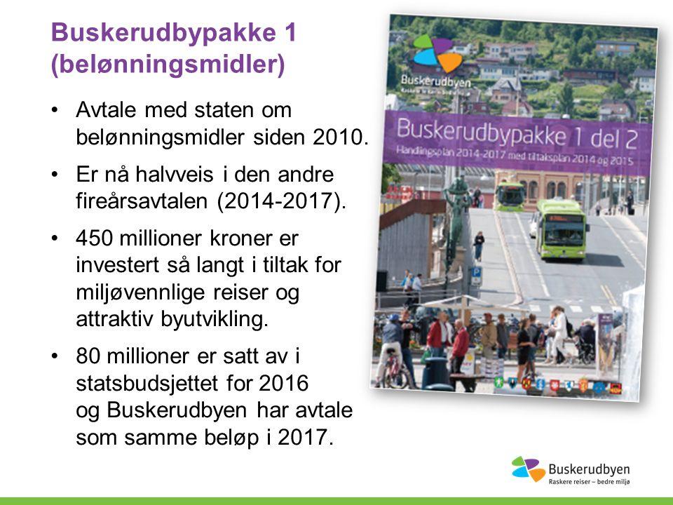 Buskerudbypakke 1 (belønningsmidler) Avtale med staten om belønningsmidler siden 2010.