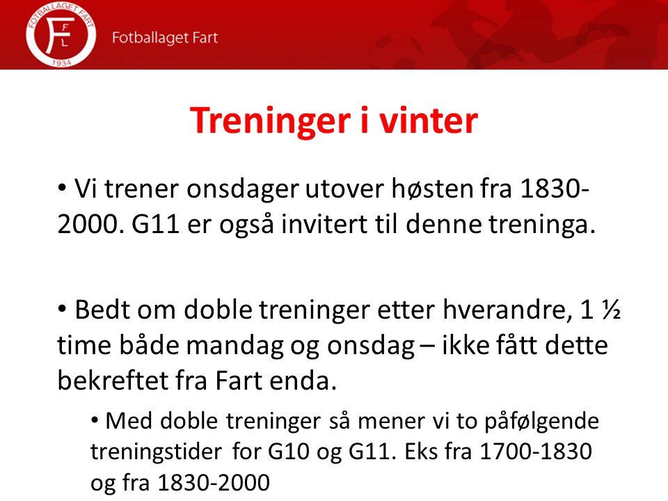 Treninger i vinter Vi trener onsdager utover høsten fra 1830- 2000.