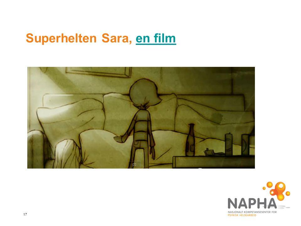 17 Superhelten Sara, en filmen film