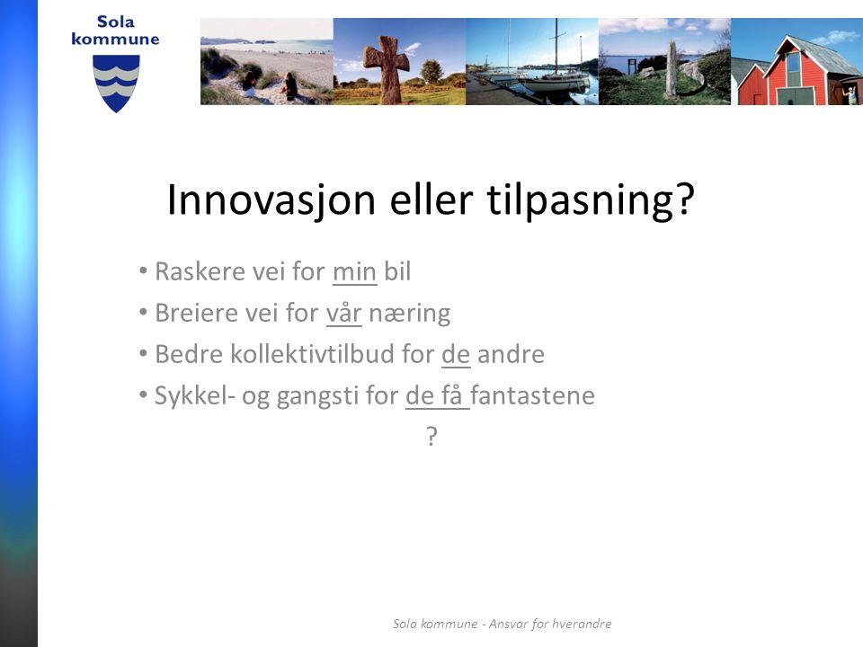 Innovasjon eller tilpasning.