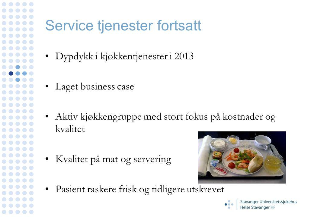 Service tjenester fortsatt Dypdykk i kjøkkentjenester i 2013 Laget business case Aktiv kjøkkengruppe med stort fokus på kostnader og kvalitet Kvalitet