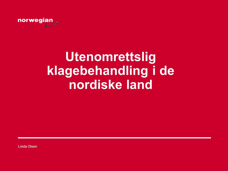 Utenomrettslig klagebehandling i de nordiske land Linda Olsen
