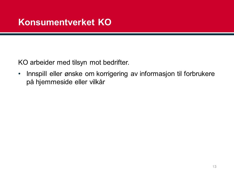 Konsumentverket KO KO arbeider med tilsyn mot bedrifter.