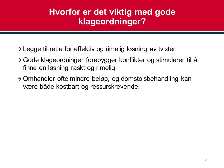 Norge Tvisteløsningstilbudet i Norge består av: Behandling i bransjevise klagenemnder Behandling av Forbrukerrådet Forbrukertvistutvalget Forslag til ny lov om forbrukerklageutvalget er ute på høring.