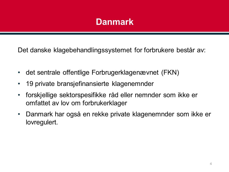 Danmark Det danske klagebehandlingssystemet for forbrukere består av: det sentrale offentlige Forbrugerklagenævnet (FKN) 19 private bransjefinansierte klagenemnder forskjellige sektorspesifikke råd eller nemnder som ikke er omfattet av lov om forbrukerklager Danmark har også en rekke private klagenemnder som ikke er lovregulert.