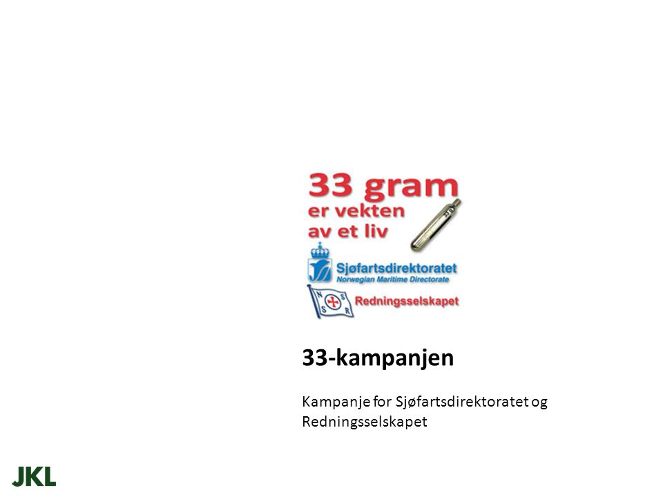 33-kampanjen Kampanje for Sjøfartsdirektoratet og Redningsselskapet