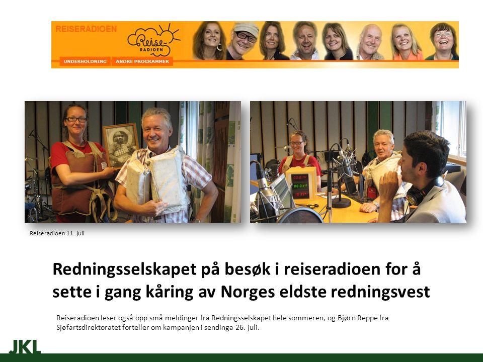Redningsselskapet på besøk i reiseradioen for å sette i gang kåring av Norges eldste redningsvest Reiseradioen leser også opp små meldinger fra Redningsselskapet hele sommeren, og Bjørn Reppe fra Sjøfartsdirektoratet forteller om kampanjen i sendinga 26.