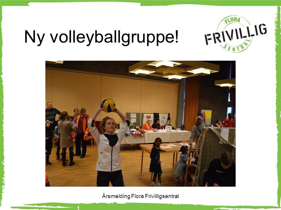 Ny volleyballgruppe! Årsmelding Flora Frivilligsentral