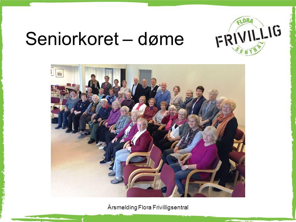 Seniorkoret – døme Årsmelding Flora Frivilligsentral