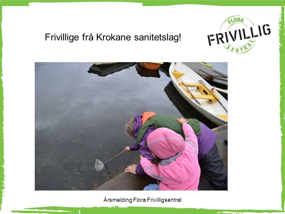 Frivillige frå Krokane sanitetslag! Årsmelding Flora Frivilligsentral