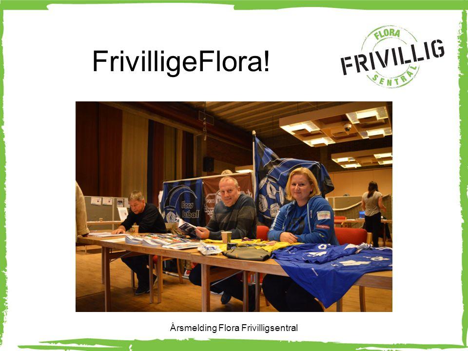FrivilligeFlora! Årsmelding Flora Frivilligsentral