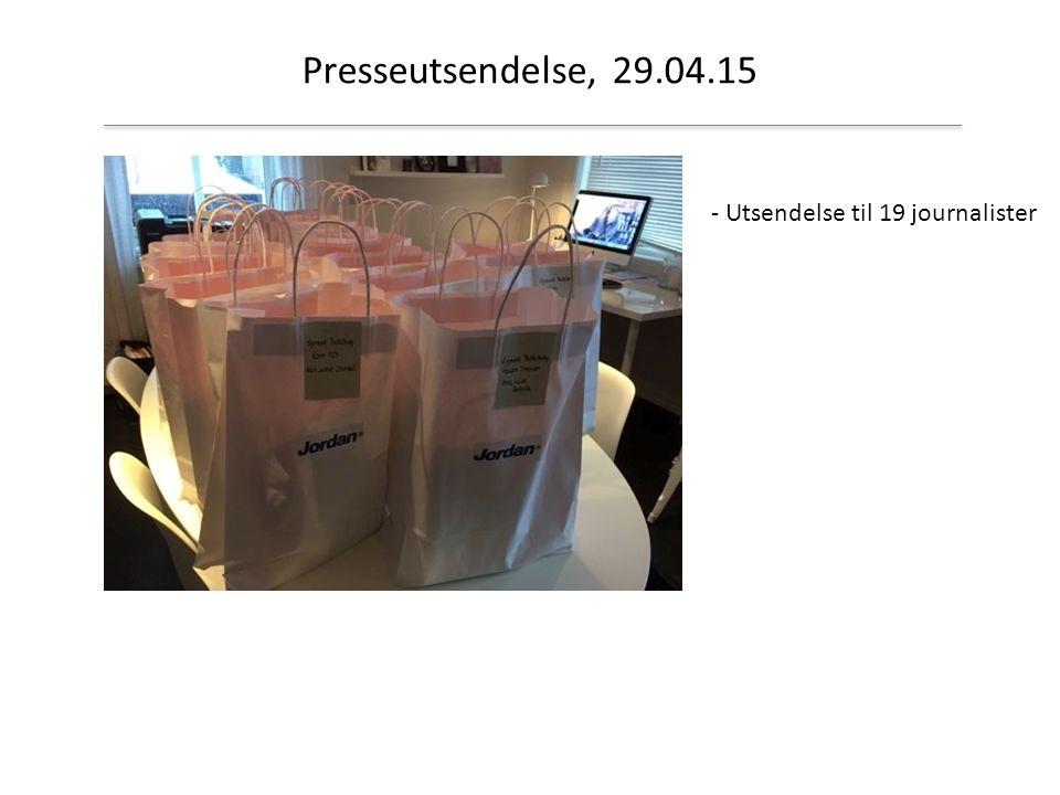 Presseutsendelse, 29.04.15 - Utsendelse til 19 journalister