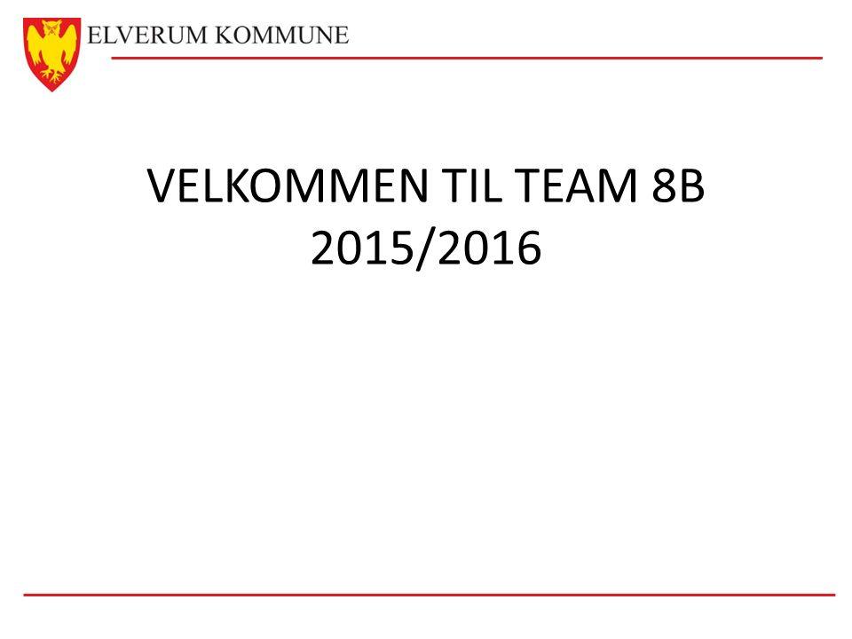 VELKOMMEN TIL TEAM 8B 2015/2016