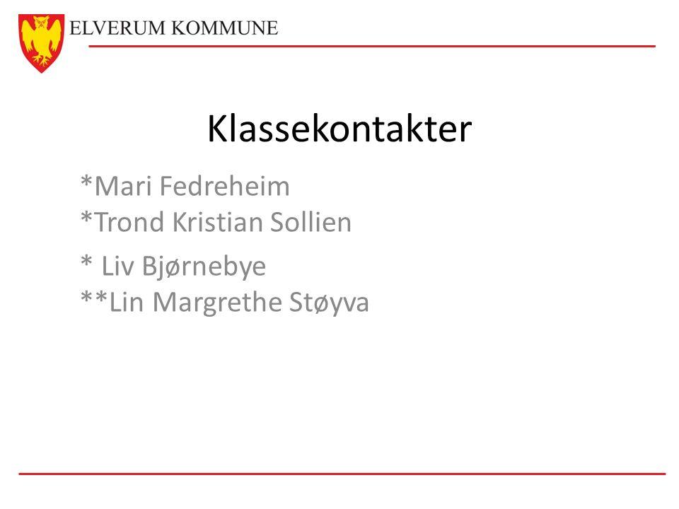 Klassekontakter *Mari Fedreheim *Trond Kristian Sollien * Liv Bjørnebye **Lin Margrethe Støyva