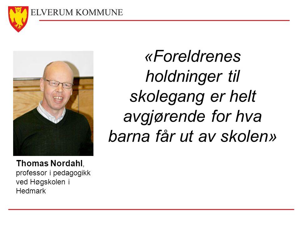 Thomas Nordahl, professor i pedagogikk ved Høgskolen i Hedmark «Foreldrenes holdninger til skolegang er helt avgjørende for hva barna får ut av skolen»