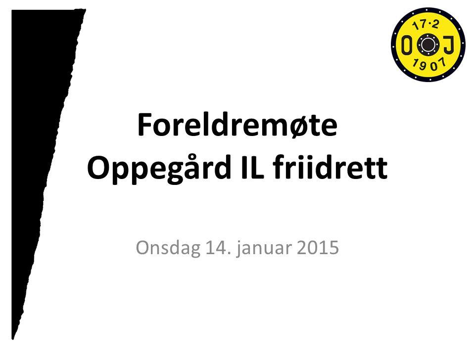 Foreldremøte Oppegård IL friidrett Onsdag 14. januar 2015