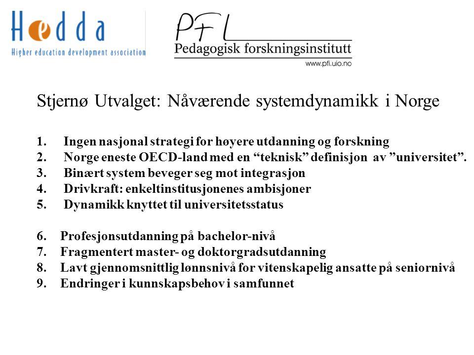 Stjernø Utvalget: Nåværende systemdynamikk i Norge 1.