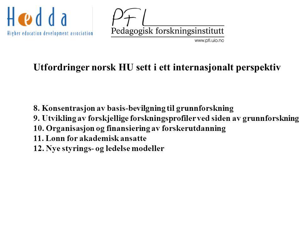 Utfordringer norsk HU sett i ett internasjonalt perspektiv 8.