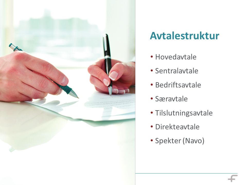 Avtalestruktur Hovedavtale Sentralavtale Bedriftsavtale Særavtale Tilslutningsavtale Direkteavtale Spekter (Navo)