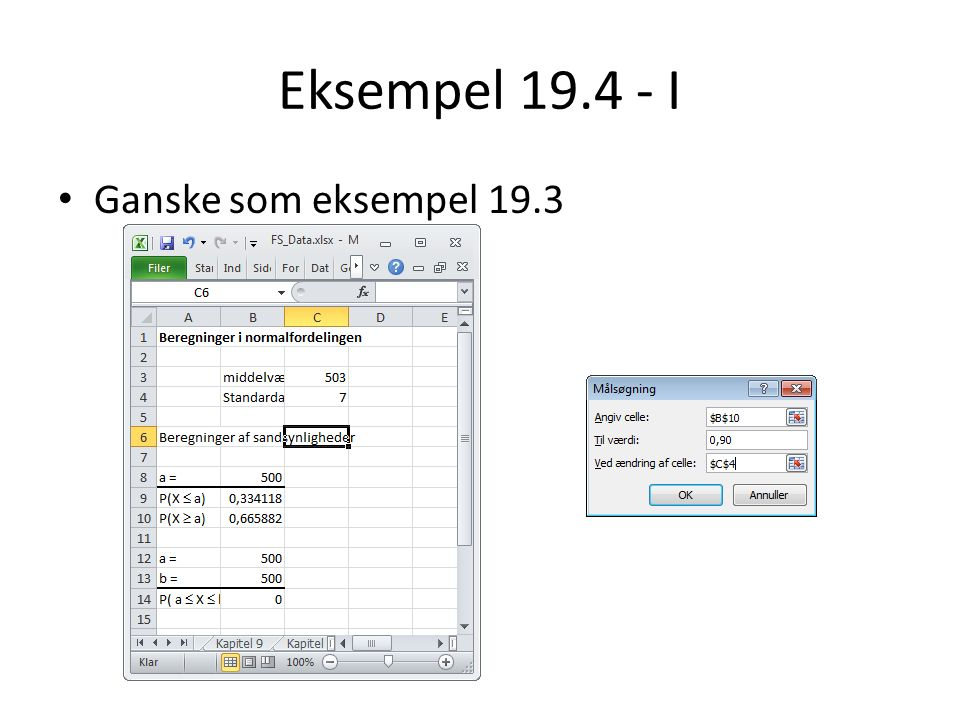 Eksempel 19.4 - I Ganske som eksempel 19.3