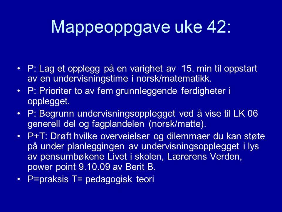 Mappeoppgave uke 42: P: Lag et opplegg på en varighet av 15.