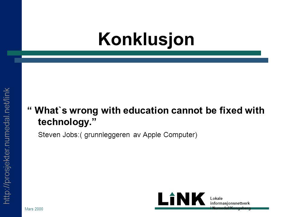 http://prosjekter.numedal.net/link LINK Lokale informasjonsnettverk i Numedal/Kongsberg Mars 2000 Det ville være ille hvis følgende er sant:  Alle barna fikk INTERNETT på skolen –Unntatt Anne.