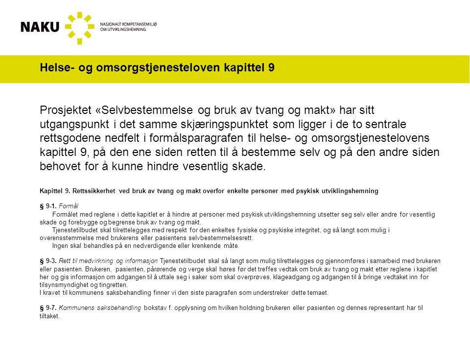 Omfanget av registrert tvang og makt i Norge Totalt ca 21000 som tar i mot kommunale tjenester.