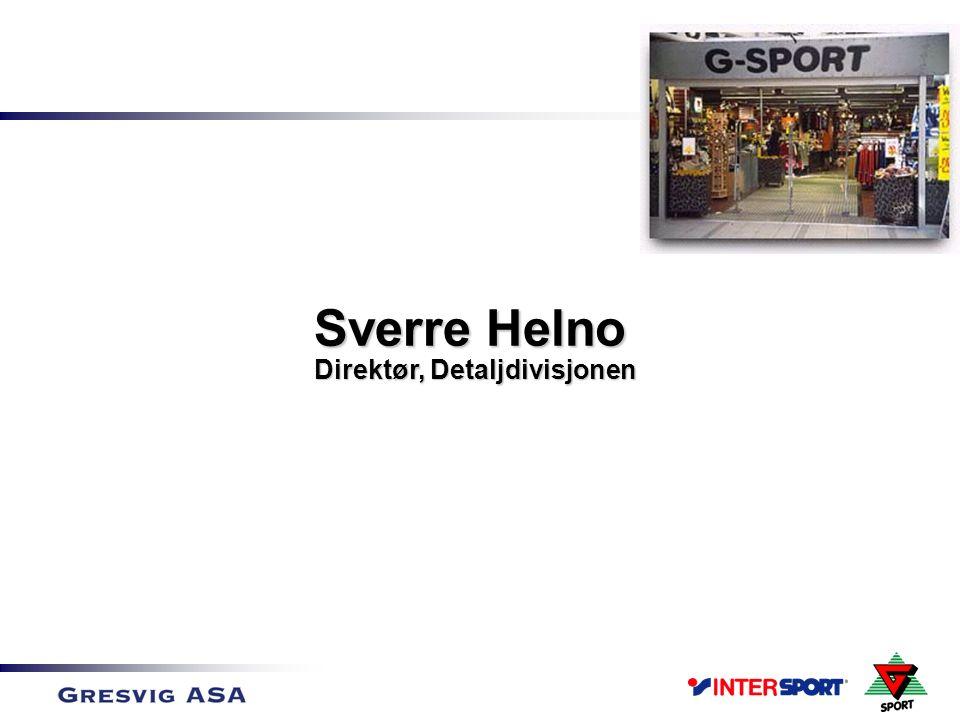 Sverre Helno Direktør, Detaljdivisjonen