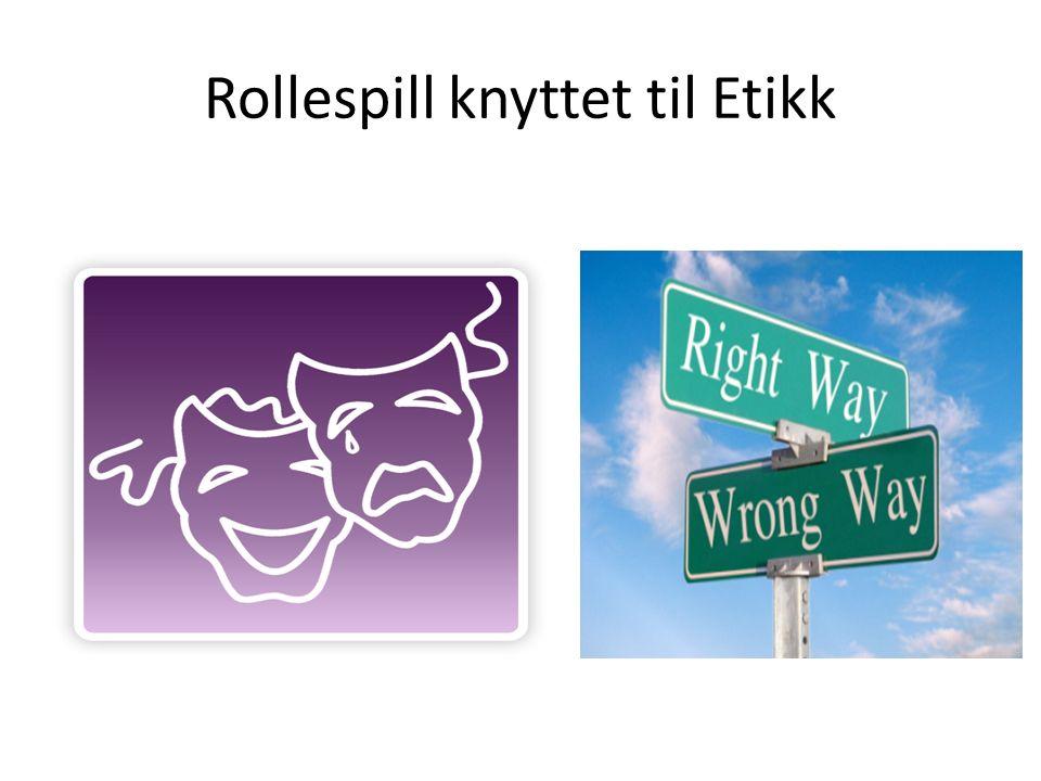 Rollespill knyttet til Etikk