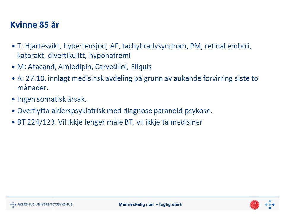 Menneskelig nær – faglig sterk § 4A-2.Virkeområde Kapitlet kommer til anvendelse når helsepersonell yter helsehjelp til pasienter over 16 år som mangler samtykkekompetanse, jf.