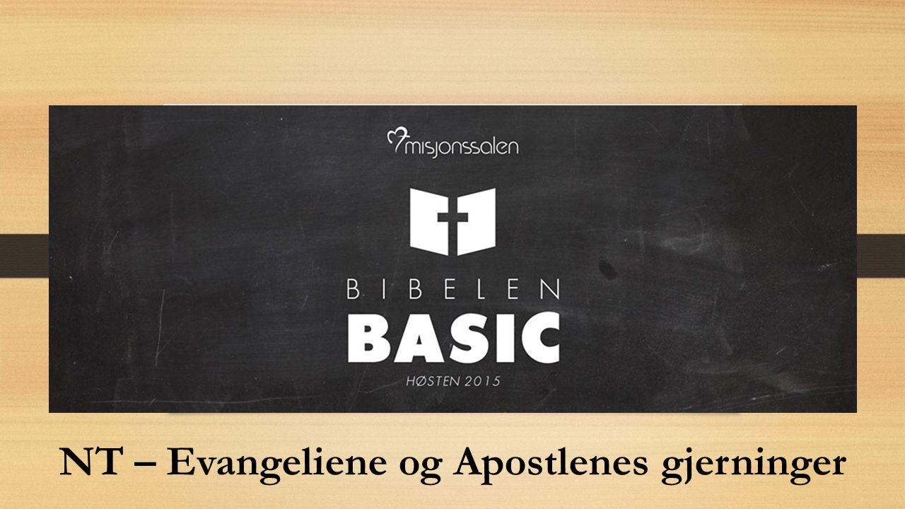 NT – Evangeliene og Apostlenes gjerninger