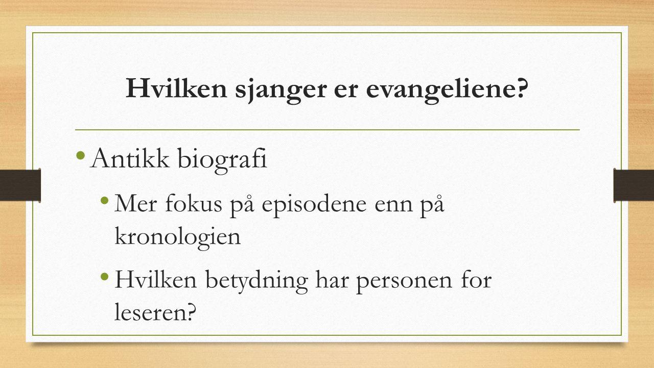 Hvilken sjanger er evangeliene.