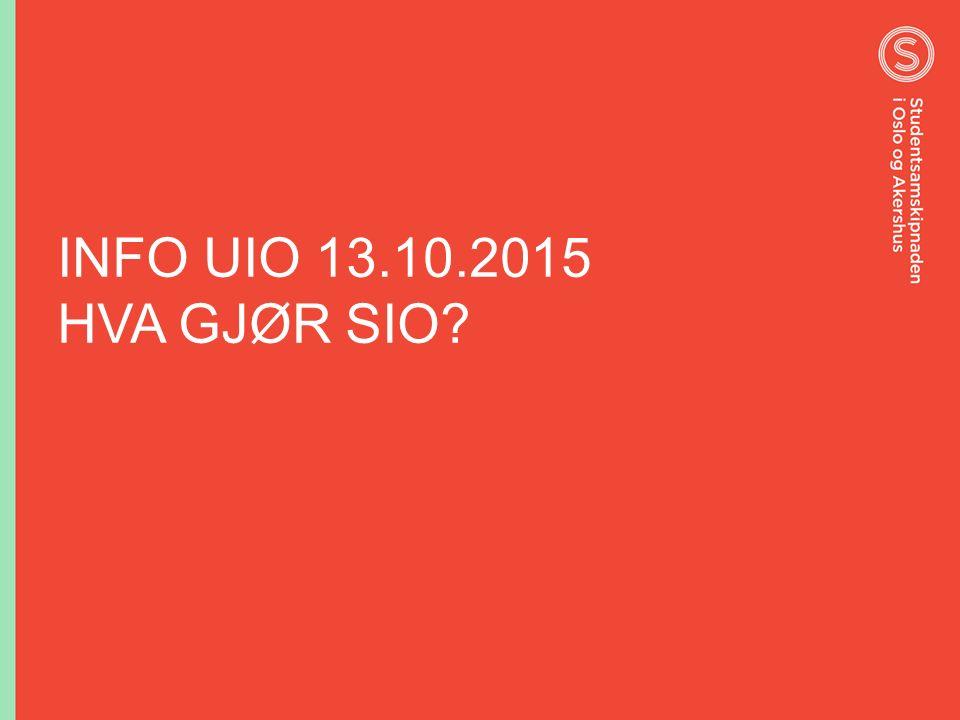 INFO UIO 13.10.2015 HVA GJØR SIO?