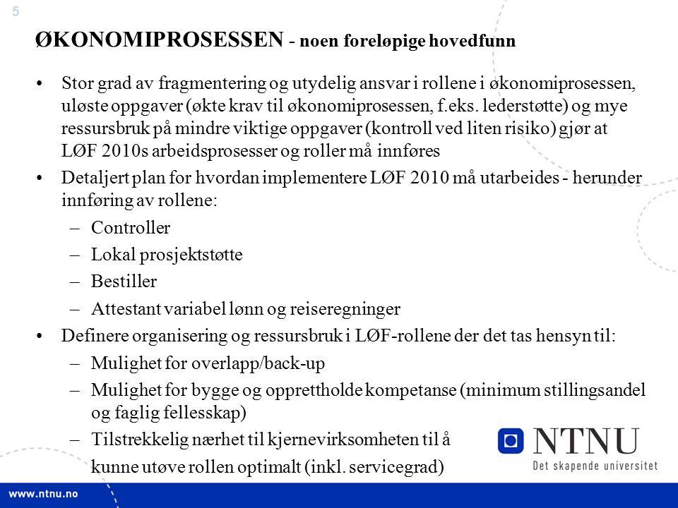 5 Stor grad av fragmentering og utydelig ansvar i rollene i økonomiprosessen, uløste oppgaver (økte krav til økonomiprosessen, f.eks.