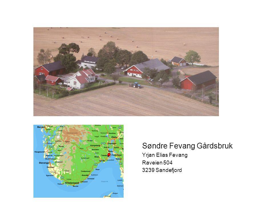 Søndre Fevang Gårdsbruk Yrjan Elias Fevang Raveien 504 3239 Sandefjord