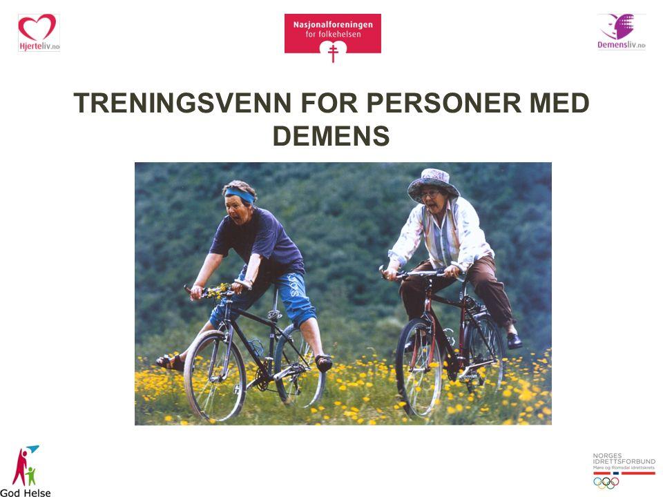 TRENINGSVENN FOR PERSONER MED DEMENS