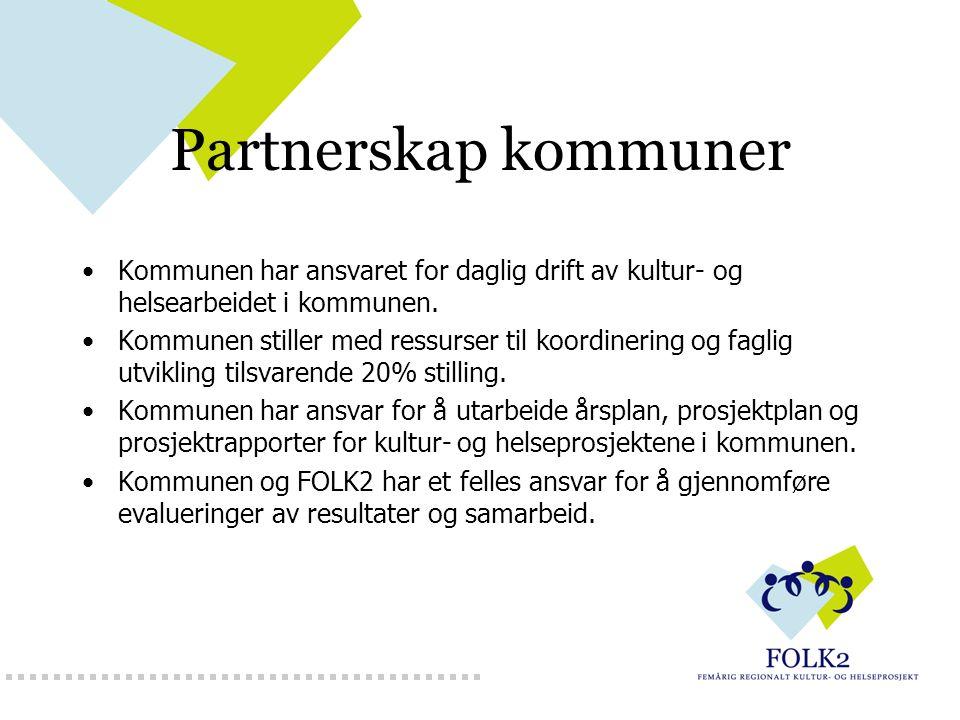 Partnerskap kommuner Kommunen har ansvaret for daglig drift av kultur- og helsearbeidet i kommunen. Kommunen stiller med ressurser til koordinering og