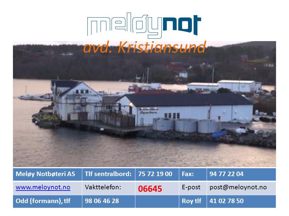 avd. Kristiansund Meløy Notbøteri ASTlf sentralbord:75 72 19 00Fax:94 77 22 04 www.meloynot.noVakttelefon: 06645 E-postpost@meloynot.no Odd (formann),