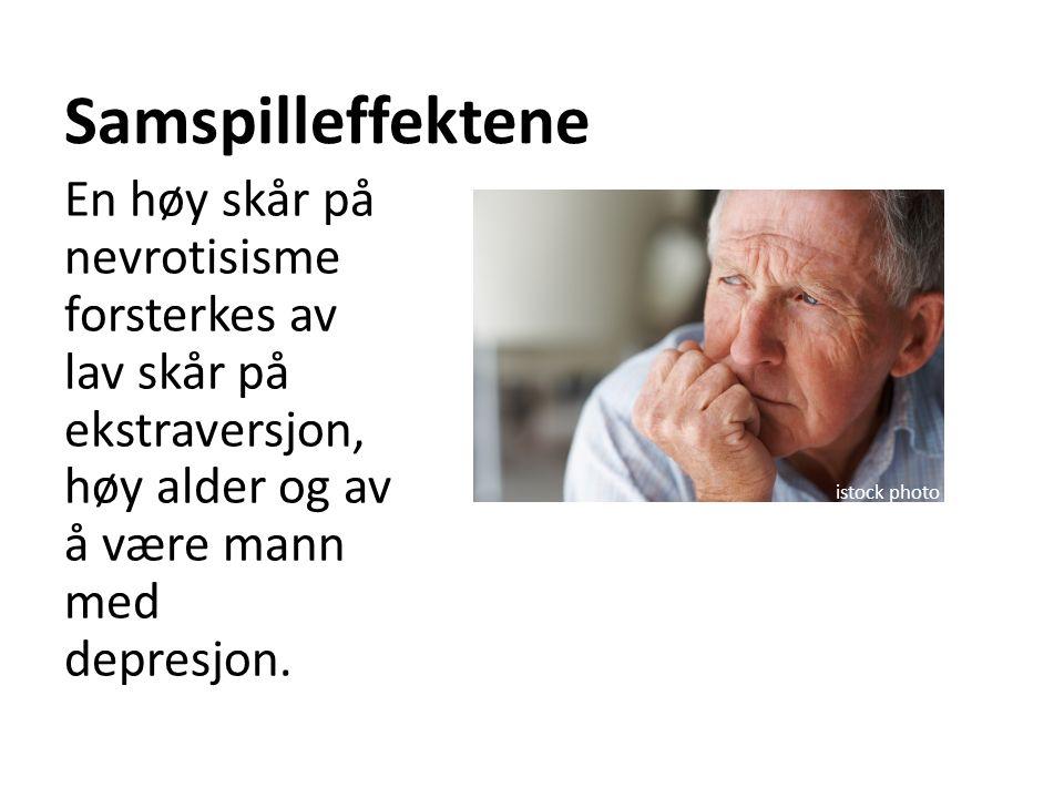 Samspilleffektene En høy skår på nevrotisisme forsterkes av lav skår på ekstraversjon, høy alder og av å være mann med depresjon. istock photo