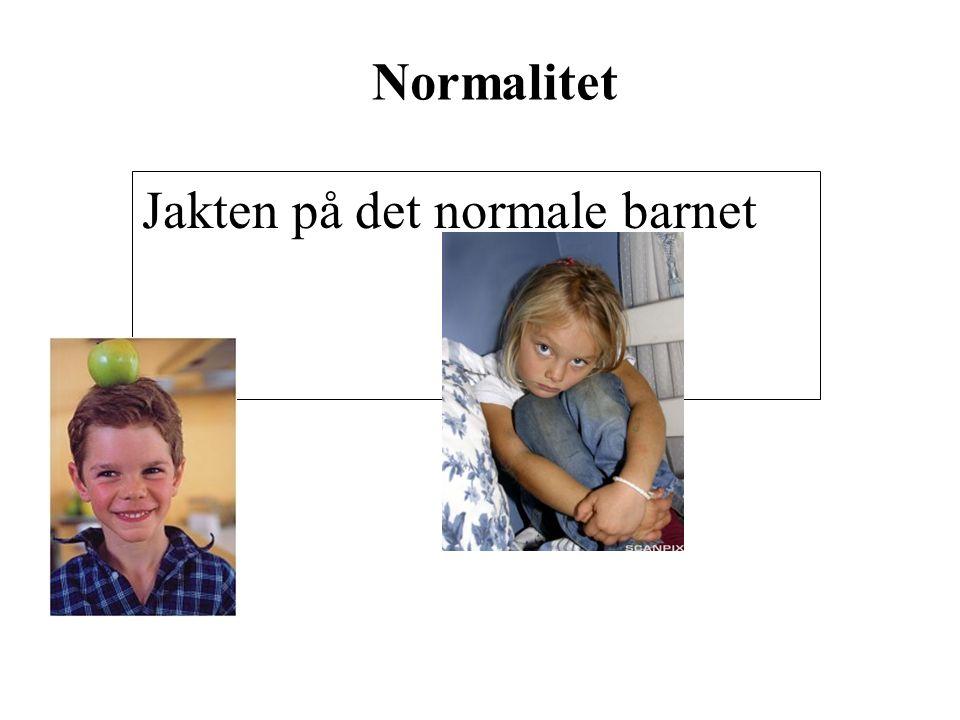 Normalitet Jakten på det normale barnet