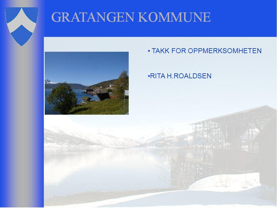 TAKK FOR OPPMERKSOMHETEN RITA H.ROALDSEN