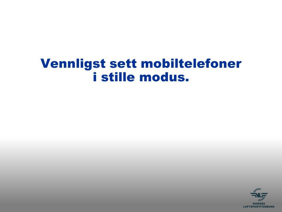 Vennligst sett mobiltelefoner i stille modus.