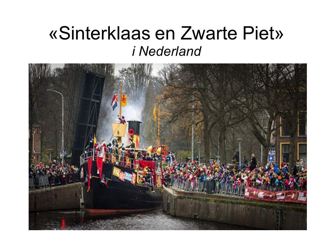 «Sinterklaas en Zwarte Piet» i Nederland