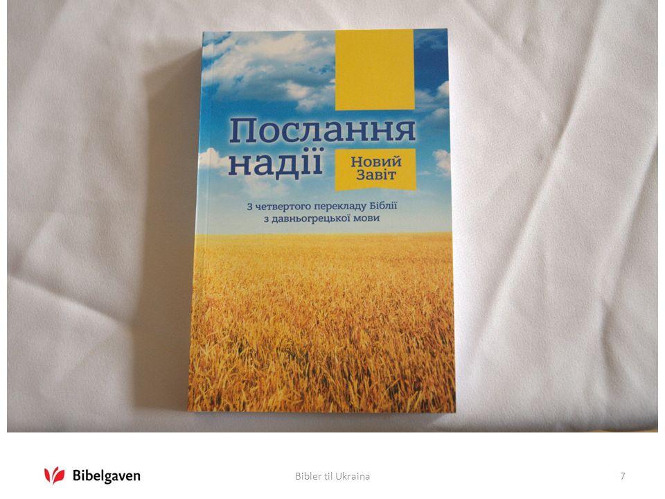 Bibler til Ukraina18 Vil du gi barn i Ukraina en bibel.